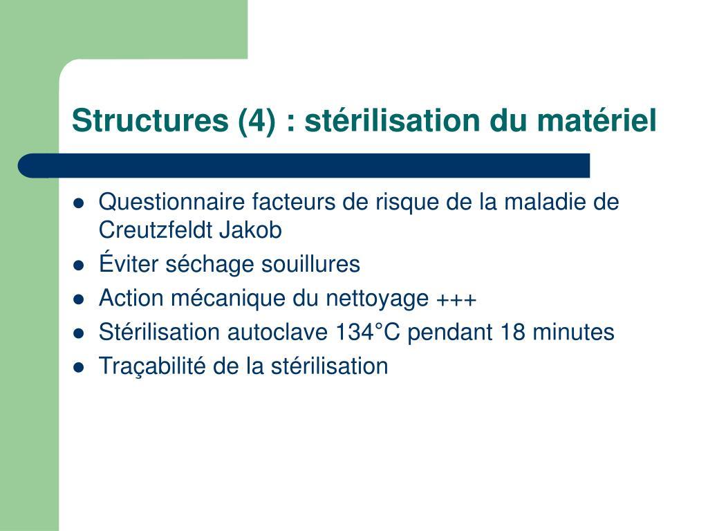 Structures (4) : stérilisation du matériel