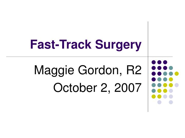 fast track surgery n.