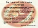cortic ide pr natal e les o neurol gica