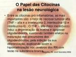 o papel das citocinas na les o neurol gica69