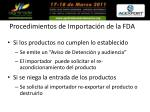 procedimientos de importaci n de la fda13