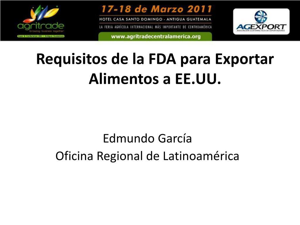 requisitos de la fda para exportar alimentos a ee uu l.