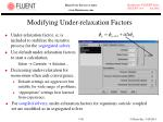 modifying under relaxation factors