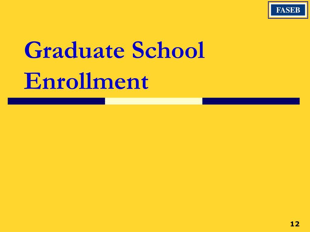 Graduate School Enrollment