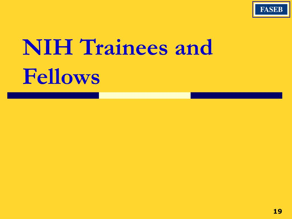 NIH Trainees and Fellows