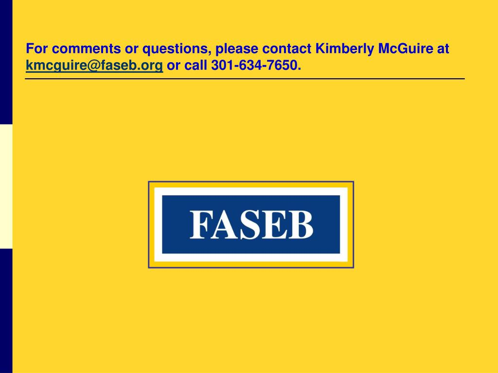 For comments or questions, please contact Kimberly McGuire at