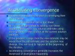 accelerating convergence