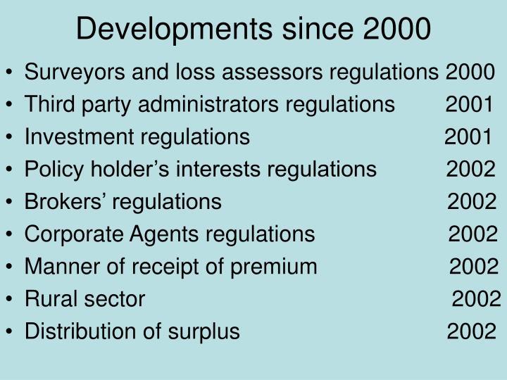 Developments Since 2000