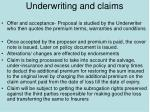 underwriting and claims
