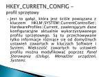 hkey curretn config profil sprz towy