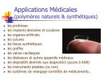applications m dicales polym res naturels synth tiques