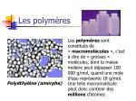 les polym res