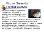 mise en uvre des thermoplastiques