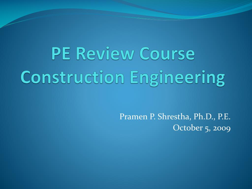 pe review course construction engineering l.