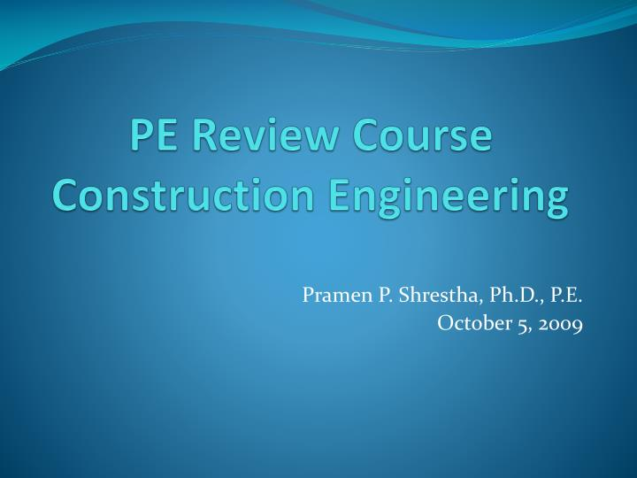 pe review course construction engineering n.
