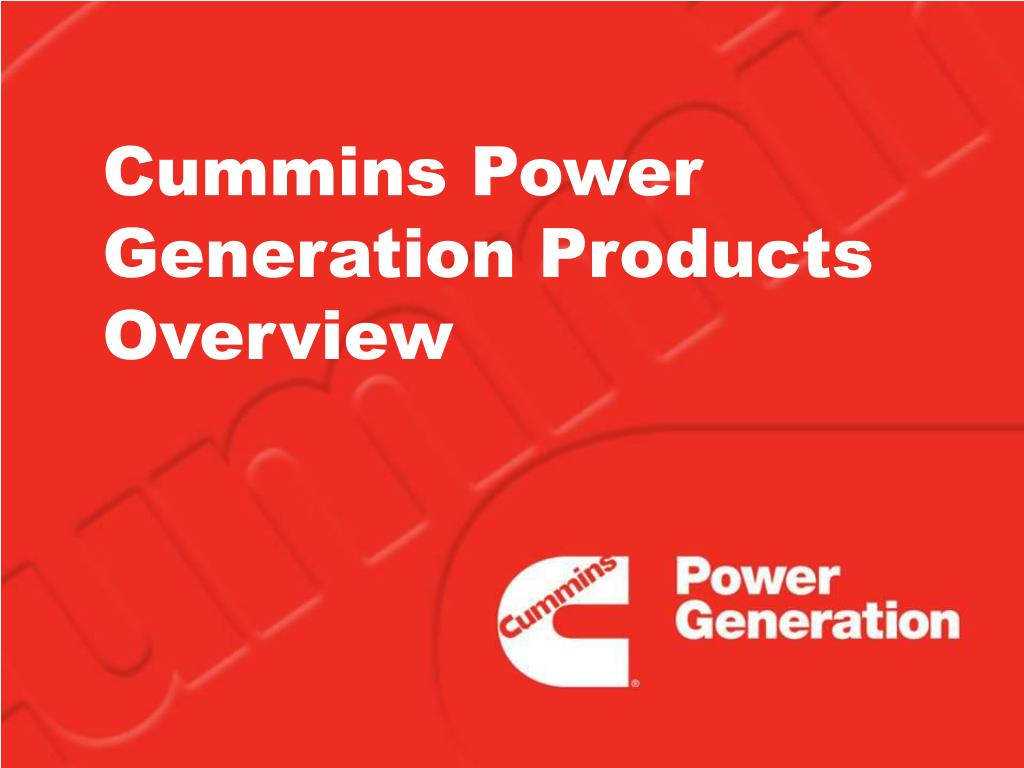 cummins power generation products overview l.