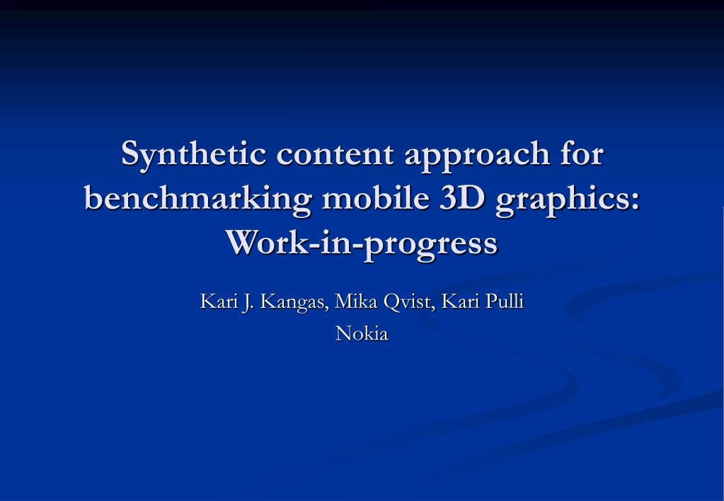 Synthetic content approach for benchmarking mobile 3D graphics: