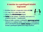 a mentor s a p rtfogolt k z tti kapcsolat