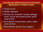 kelebihan menggunakan perisian microsoft power point