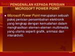 pengenalan kepada perisian microsoft power point