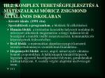 iii 2 komplex tehets gfejleszt s a m t szalkai m ricz zsigmond ltal nos iskol ban