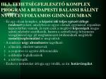 iii 3 tehets gfejleszt komplex program a budapesti balassi b lint nyolc vfolyamos gimn ziumban
