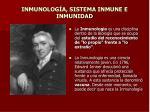 inmunolog a sistema inmune e inmunidad