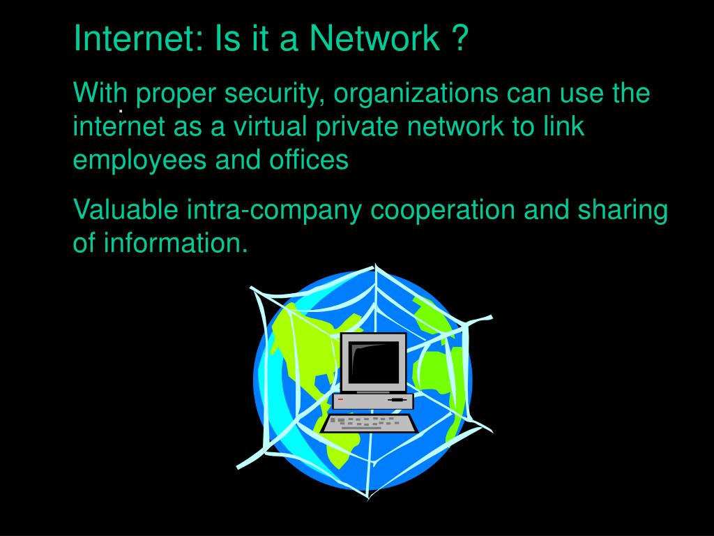 Internet: Is it a Network ?