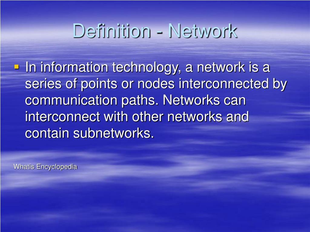 Definition - Network