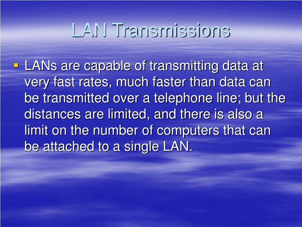 LAN Transmissions