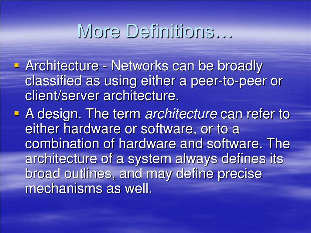 More Definitions…