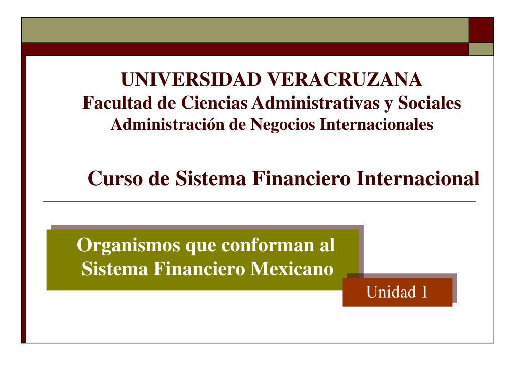 organismos que conforman al sistema financiero mexicano l.
