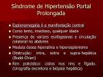 s ndrome de hipertens o portal prolongada