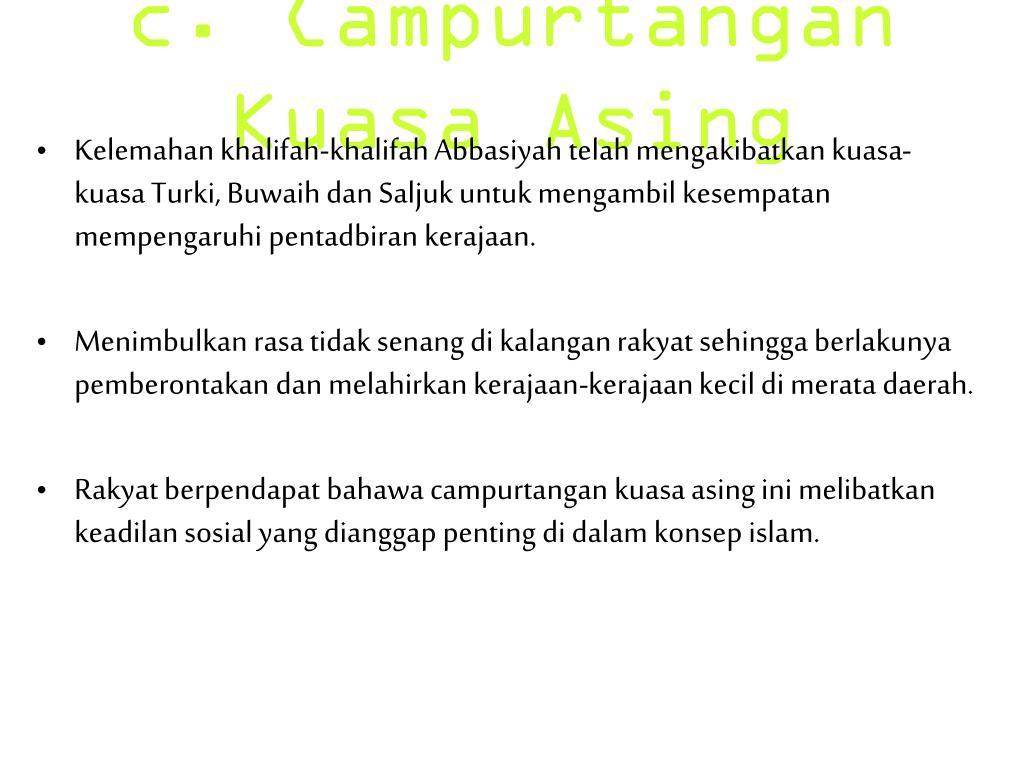 c. Campurtangan Kuasa Asing