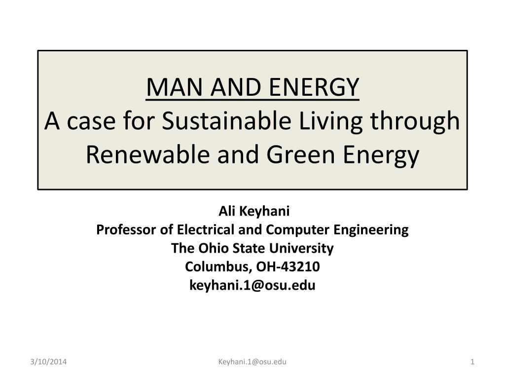man and energy a case for sustainable living through renewable and green energy l.