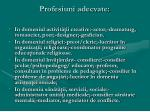 profesiuni adecvate65