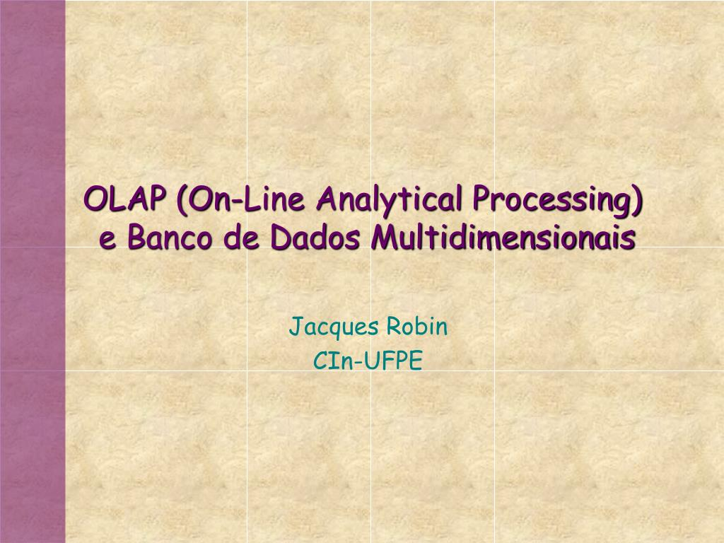 olap on line analytical processing e banco de dados multidimensionais l.