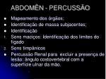 abdom n percuss o