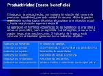 productividad costo beneficio
