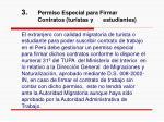 3 permiso especial para firmar contratos turistas y estudiantes