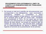 procedimiento para determinar el l mite en cuanto a las remuneraciones del trabajador extranjero