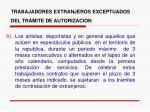 trabajadores extranjeros exceptuados del tr mite de autorizaci n8