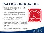 ipv4 ipv6 the bottom line