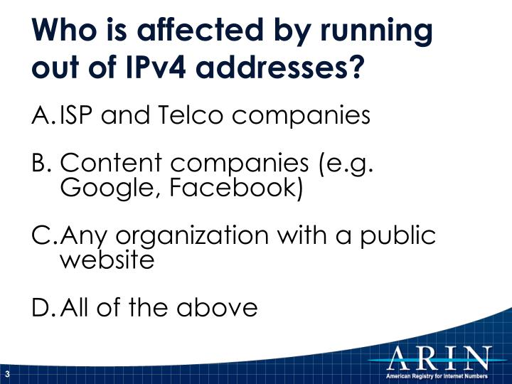 Who is affected by running out of ipv4 addresses