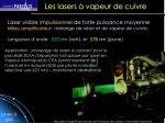 les lasers vapeur de cuivre