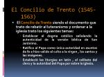 el concilio de trento 1545 1563