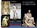 la escultura y la arquitectura