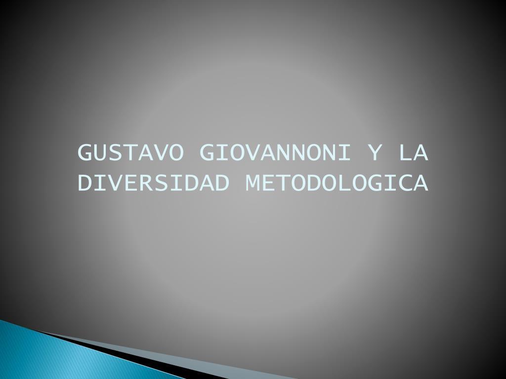 gustavo giovannoni y la diversidad metodologica l.