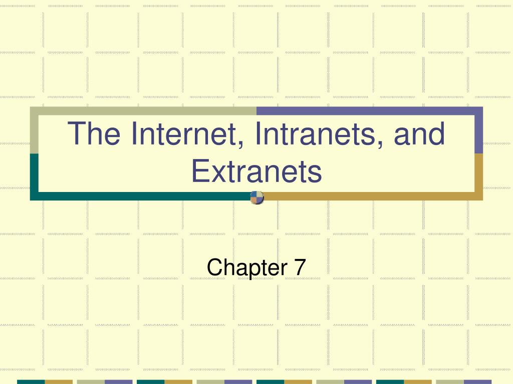 the internet intranets and extranets l.