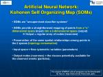 art i f i c i al neural networ k kohonen self organizing map soms